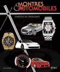 Montres & automobiles : symboles de l'excellence