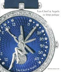 Van Cleef & Arpels, le temps poétique