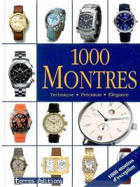 1.000 montres : technique, précision, élégance