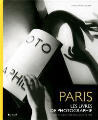 Paris : les livres de photographie des années 1920 aux années 1950