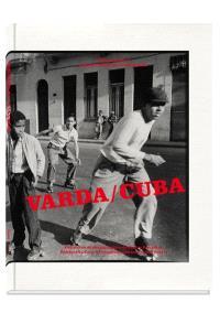 Varda-Cuba : exposition, Paris, Centre national d'art et de culture Georges Pompidou. Galerie de photographies, du 11 novembre 2015 au 1 février 2016