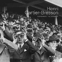 Henri Cartier-Bresson : l'exposition = Henri Cartier-Bresson : the exhibition