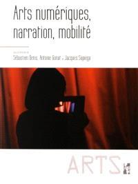 Arts numériques, narration, mobilité