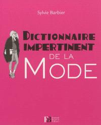 Dictionnaire impertinent de la mode