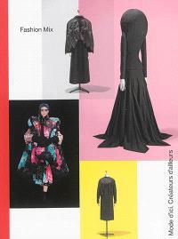 Fashion mix : mode d'ici, créateurs d'ailleurs : exposition, Paris, Palais de la Porte dorée, du 8 décembre 2014 au 31 mai 2015
