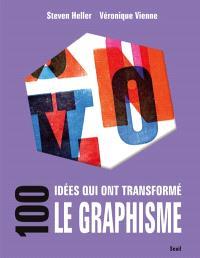 100 idées qui ont transformé le graphisme