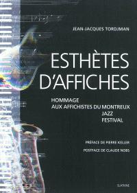 Esthètes d'affiches : hommage aux affichistes du Montreux jazz festival