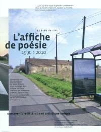 L'affiche de poésie, 1990-2010 : une aventure littéraire et artistique unique