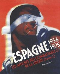 Espagne 36-75 : les affiches des combattants de la liberté