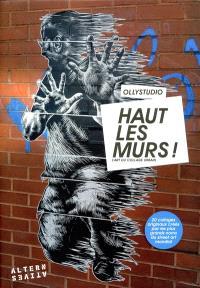 Haut les murs ! : l'art du collage urbain
