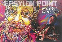 Epsylon point : ma gueule par mes potes