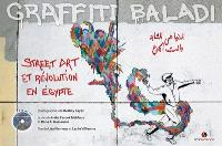 Graffiti baladi : street art et révolution en Egypte