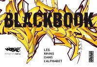 Blackbook : les mains dans l'alphabet