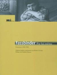 Fassbinder par lui-même : entretiens (1969-1982)