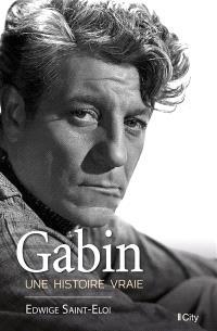 Gabin, une histoire vraie