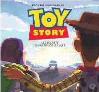 Dans les coulisses de Toy Story : les secrets d'une trilogie culte