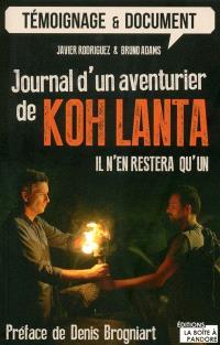 Journal d'un aventurier de Koh-Lanta : il n'en restera qu'un