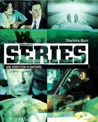 Séries : une addiction planétaire