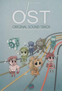 Original sound track : les 100 albums indispensables de jeux vidéo