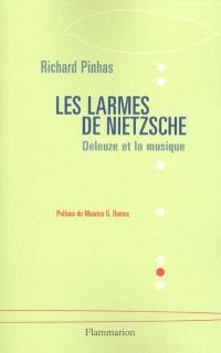 Les larmes de Nietzsche : Deleuze et la musique
