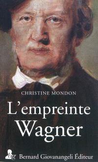 L'empreinte Wagner