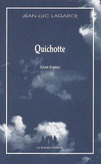Quichotte (livret d'opéra)
