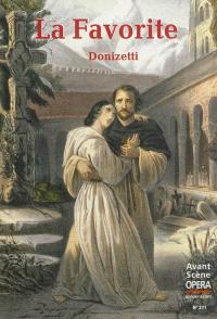 Avant-scène opéra (L'). n° 271, La Favorite