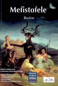 Avant-scène opéra (L'). n° 238, Mefistofele