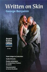 Avant-scène opéra (L'). n° 276, Written on skin