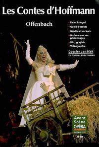Avant-scène opéra (L'). n° 235, Les contes d'Hoffmann : opéra fantastique en cinq actes. Le journal d'un disparu