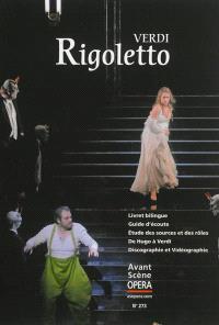 Avant-scène opéra (L'). n° 273, Rigoletto : melodramma en trois actes