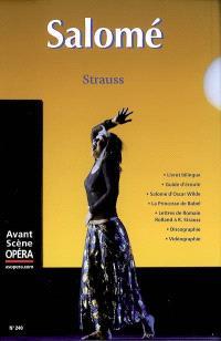 Avant-scène opéra (L'). n° 240, Salomé : drame en un acte