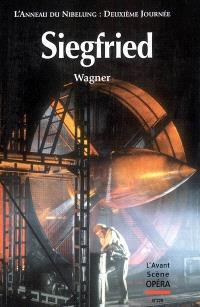 Avant-scène opéra (L'). n° 229, Siegfried : deuxième journée du festival scénique L'anneau du Nibelung