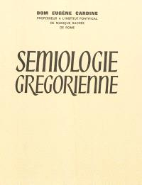 Sémiologie grégorienne