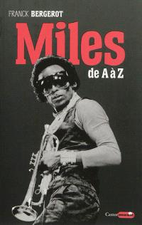Miles : de A à Z