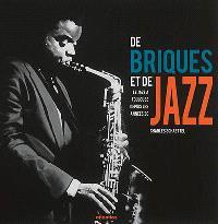 De briques et de jazz : le jazz à Toulouse depuis les années 30
