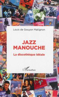 Jazz manouche : la discothèque idéale