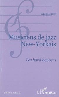 Musiciens de jazz new-yorkais : les hard boppers