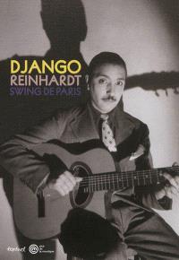 Django Reinhardt : swing de Paris : exposition, Paris, Cité de la musique, du 6 octobre 2012 au 20 janvier 2013