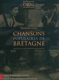 Chansons populaires de Bretagne : publiées dans la Paroisse bretonne de Paris (1899-1929)