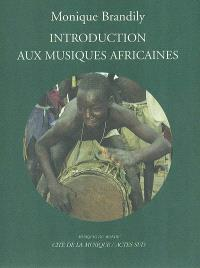 Introduction aux musiques africaines