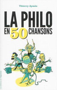La philo en 50 chansons