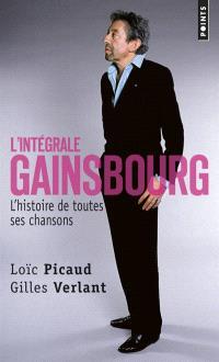 L'intégrale Gainsbourg : l'histoire de toutes ses chansons