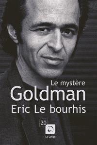 Le mystère Goldman : portrait d'un homme très discret