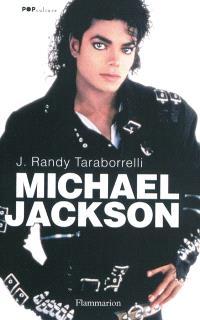 Michael Jackson, la magie et la folie, toute l'histoire
