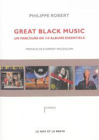 Great black music : un parcours en 110 albums essentiels