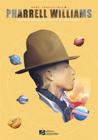 Pharrell Williams : voyage dans la galaxie de Mr Happy
