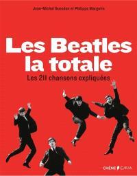 Les Beatles, la totale : les 211 chansons expliquées