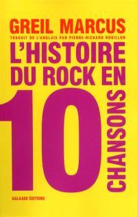 L'histoire du rock en 10 chansons : essai
