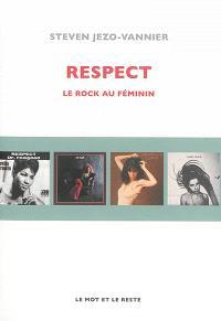 Respect : le rock au féminin